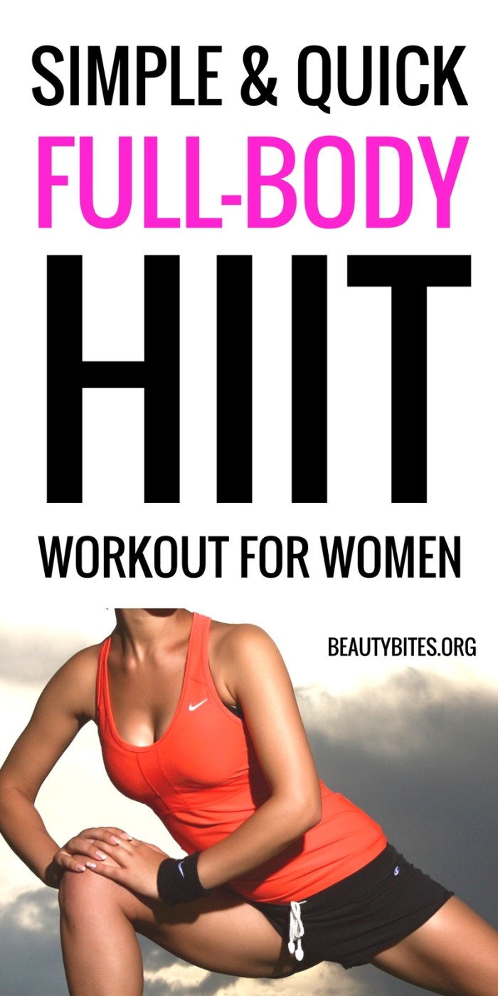 Quick Full-Body HIIT Workout You can do anywhere - at home, at the gym! This workout is great for when you're short on time, but want to check off working out. 4 simple exercises, but great results! This workout can be modified for beginners as well! #workoutforwomen