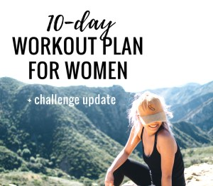 10-day at home workout plan for women to tone up and lose weight! Start the 30-Day morning workout challenge and get in shape! | www.beautybites.org