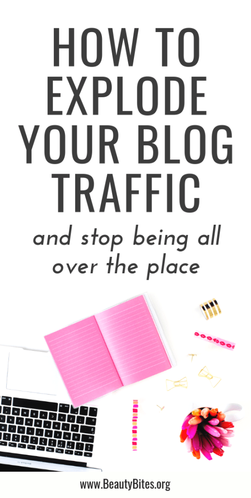 How to increase blog traffic - 5 things to help you stop being all over the place and actually grow your blog. Use these blogging tips for beginners and beyond to grow and monetize your blog.