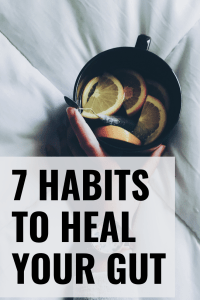A healthy gut can help you lose weight, improve your skin and keep your brain healthy. These are 7 habits that can heal your gut, a healthy gut diet is very individual and not everything when it comes to healthy digestion. But these are simple things you can do every day to restore your health and to rebuild your microbiome. #guthealth