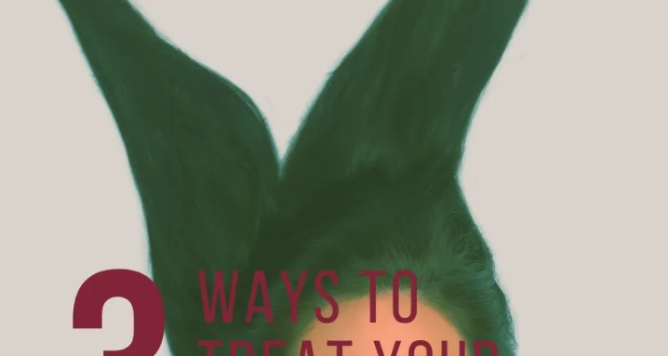 3 Ways To Treat Your Hair Right