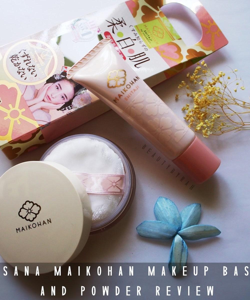 SANA MAIKO-HAN MAKEUP BASE AND LOOSE FACE POWDER REVIEW
