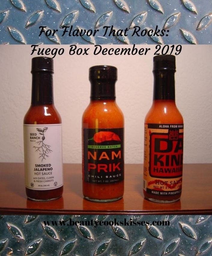 Fuego Box December 2019 For Flavor That Rocks