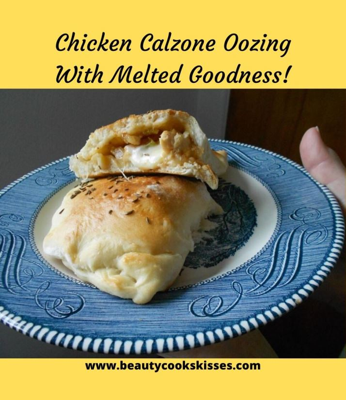 Chicken Calzone Oozing With Melted Goodness!