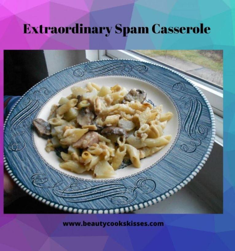 extraordinary spam casserole