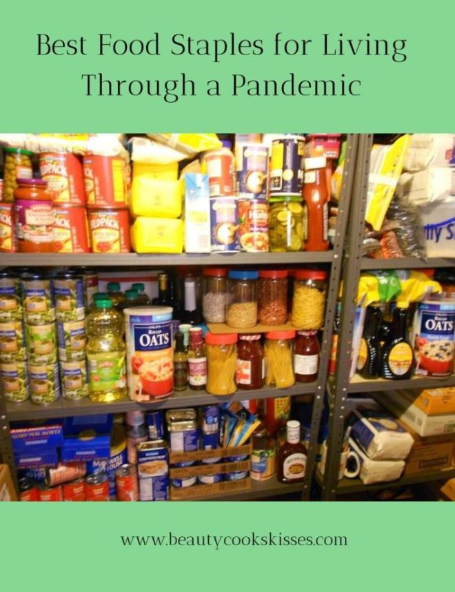 Best Food Staples for Living Through a Pandemic