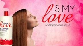 shampoo alisante is my love - Is My Love: O shampoo alisante para ter um cabelo liso extremo