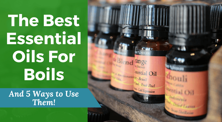 The-Best-Essential-Oils-For-Boils
