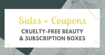 Subscription box sales coupons promocodes - subscription box - directory of cruelty-free beauty brands - Go cruelty-free - vegan subscription box - unboxing subscription box review | beautyiscrueltyfree.com