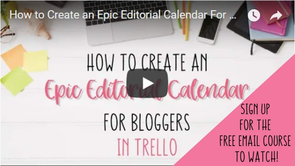 Create Editorial Calendar in Trello Email Course Sign Up