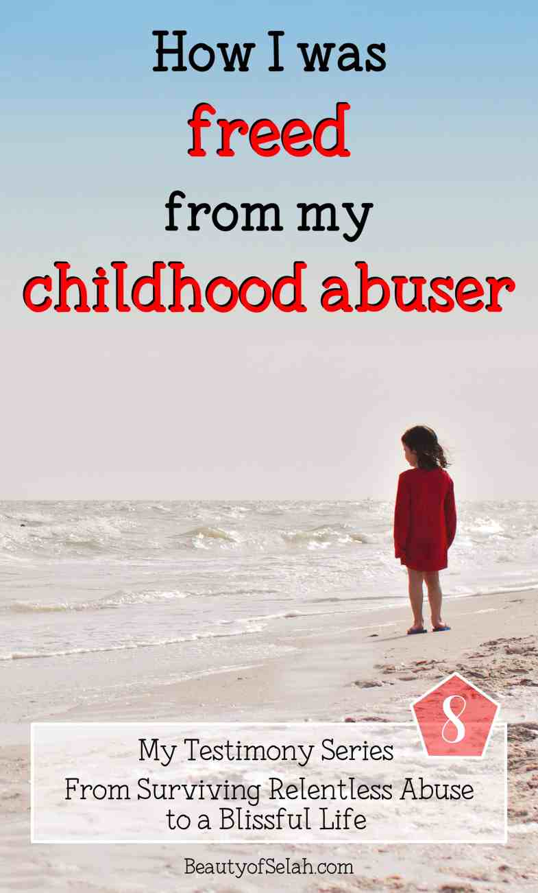 How I was freed from my childhood abuser My testimony abuse series Part 8