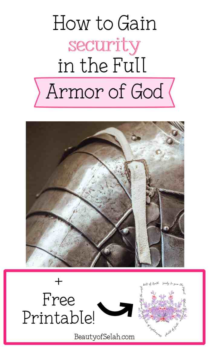 How to Gain Security in the Full Armor of God with Free Printable