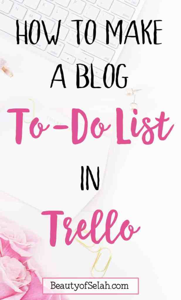 how to make a blog to do list in trello