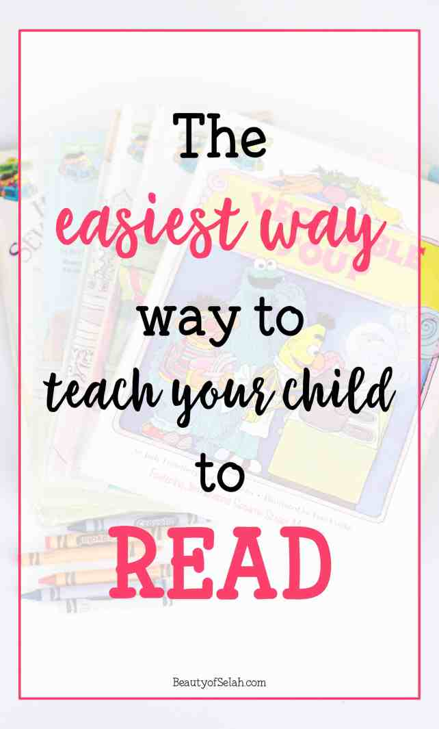 The Most simple easy fast way to teach your child to read