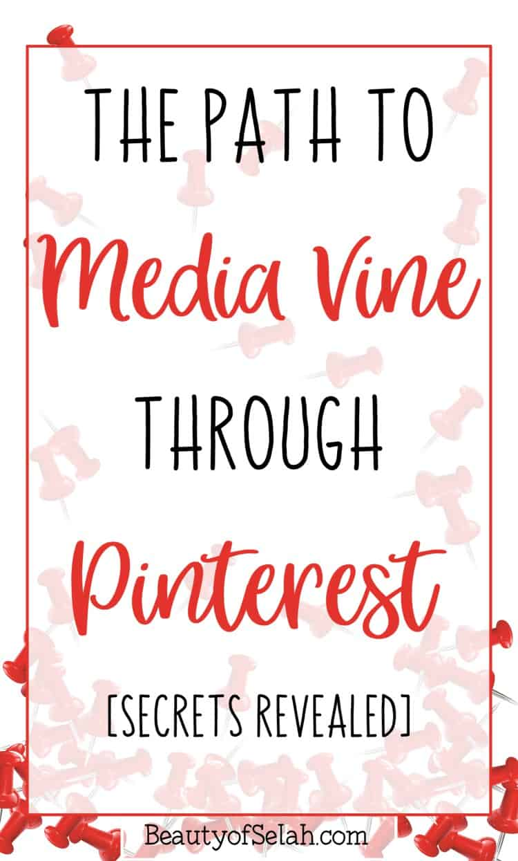 The Path to MediaVine through Pinterest