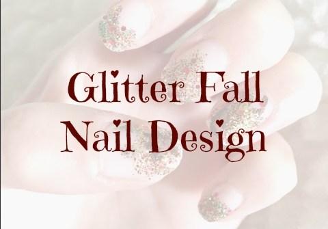 Glitter fall nail design