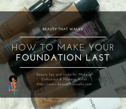 how to make your foundation last longer