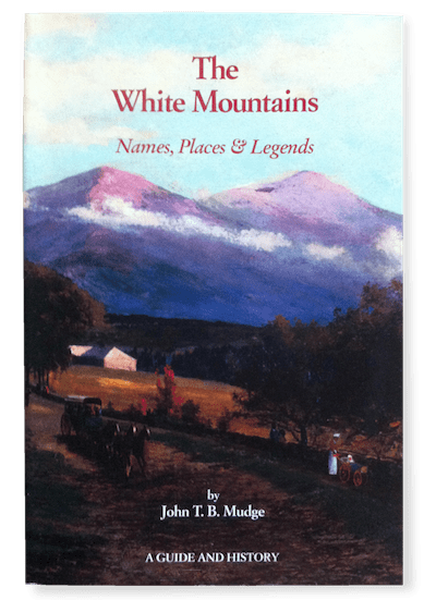 Two Books On White Mountain History And Lore
