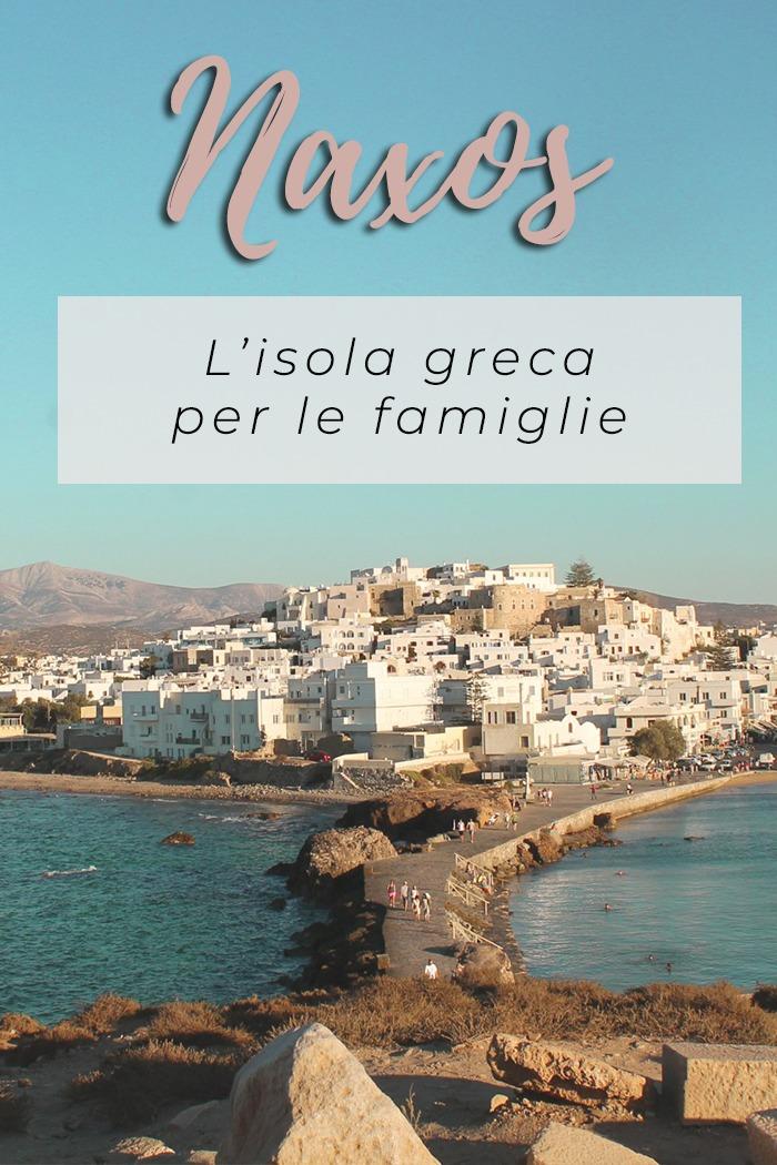 Isola di Naxos: l'isola greca adatta alle famiglie