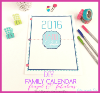 DIY-Family-Calendar.-Not-only-beautiful-but-frugal-@-Tinas-Dynamic-Homeschool-Plus