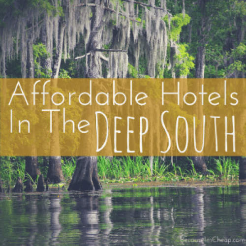 Affordable Hotels In The Deep South