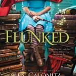 #Review ~ Flunked (Fairy Tale Reform School) by Jen Calonita
