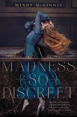#Non-Review ~ Madness So Discreet by Mindy McGinnis