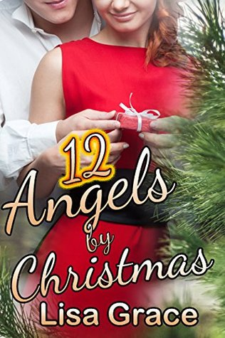 #Review ~  12 Angels by Christmas: Sweet Christmas Romance by Lisa Grace