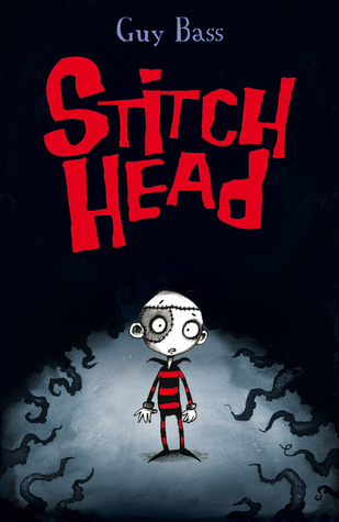 #Review ~ Stitch Head (Stitch Head #1) by Guy Bass