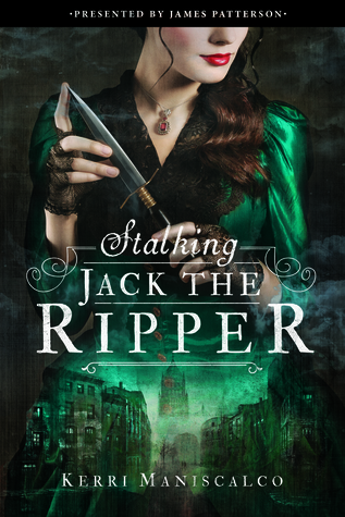 #Review ~ Stalking Jack the Ripper by Kerri Maniscalco