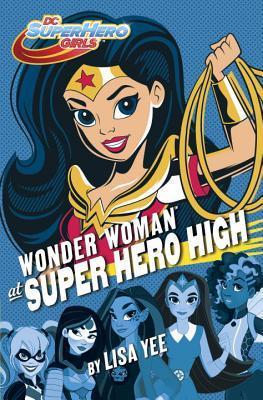 #Review ~ Wonder Woman at Super Hero High by Lisa Yee