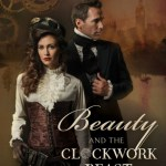#Review ~ Beauty and the Clockwork Beast (Steampunk Proper Romance #1) by Nancy Campbell Allen