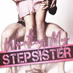 #Review ~ Wanting My Stepsister by Alexa Riley