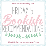 Friday 5 Bookish Recommendations ~ Halloween Edition!