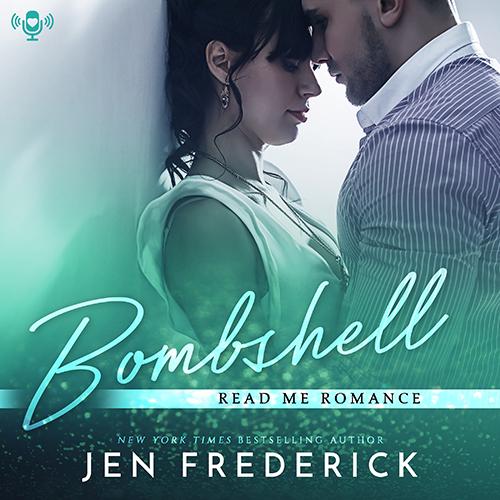 Read Me Romance Last Week   Bombshell by Jen Frederick