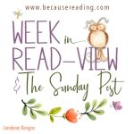 The Sunday Post ~ Every Two Weeks ~ Week in READview! 2021
