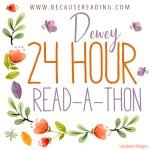 24 Hour Dewey #Readathon April 2020 – I'm half in!