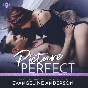 Read Me Romance Last Week | Picture Perfect by @EvangelineA
