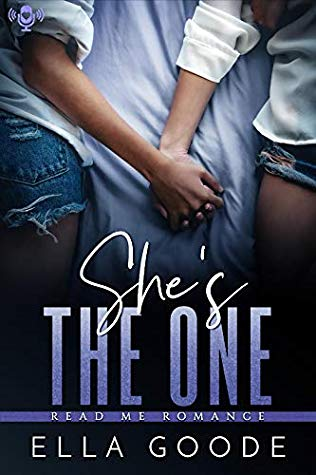 Read Me Romance | She's the One by Ella Goode