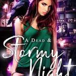 Non #Review ~ A Dead and Stormy Night by Steffanie Holmes
