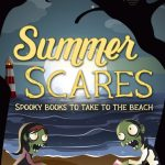 2021 Summer Scares ~ Spooky Books to take to the Beach