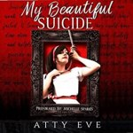 Berls Reviews My Beautiful Suicide #audio #review