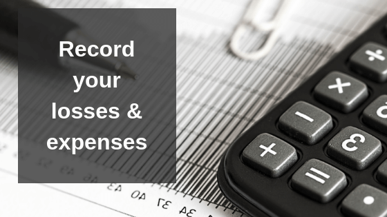 Record your financial losses and expenses
