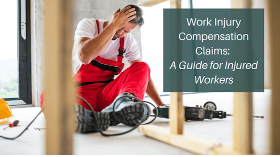 Work Injury Compensation Claims: A Guide for Injured Claimants
