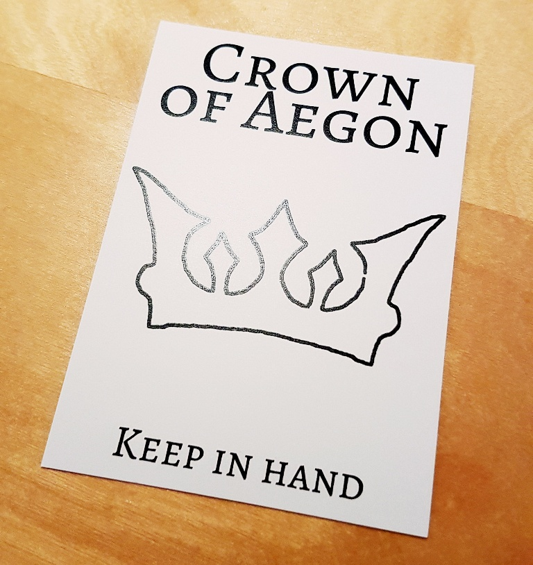 The Crown of Aegon card for Everybody Dies Harder megagame - BeckyBecky Blogs