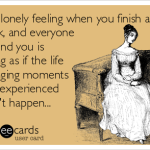 Ever feel like this?