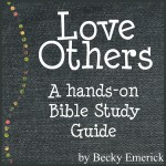 Free Download: Love Others, A hands-on Bible Study Guide