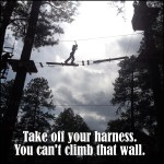 Take off your harness. You can't climb that wall.