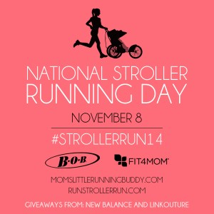 Celebrate National Stroller Running Day!