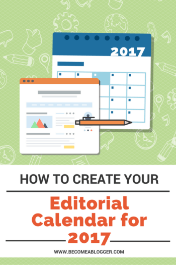 Blog Editorial Calendar for 2017